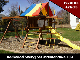 Rainbow Redwood Swing Set Maintenance Tips