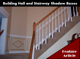 Hall and Stairway Shadow Box Ideas Trimwork Ideas and Construction